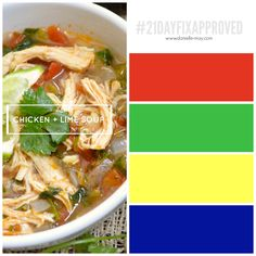 21 Day Fix Dinner. Chicken and lime soup To reserve a spot in my upcoming accountability group and earn instant access to my Client Resource Page filled with tips, tricks, forms and meal plans click here: http://www.danielle-may.com/#!join-a-challenge/cdvz
