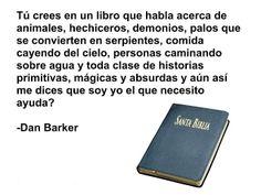 Ateismo para Cristianos.: Frases Célebres Ateas. Dan Barker.