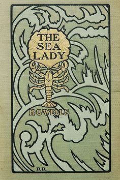 "H. G. Wells, 1902, ""The Sea Lady"" .. good book for a Florida beach week."