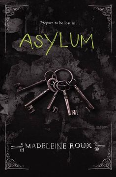 Asylum by Madeleine Roux - Completed June 25 , 2016 Horror Fiction, Horror Books, Horror Movies, Great Books To Read, I Love Books, Rowan, Asylum Book, Rage Quotes, World Of Books