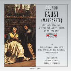 Charles Gounod: Faust [Margarete]-Coro Della Rai Di Torino, Orchestra Della Rai Di Torino-Zebralution - Cantus Classics