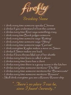 Firefly drinking game!