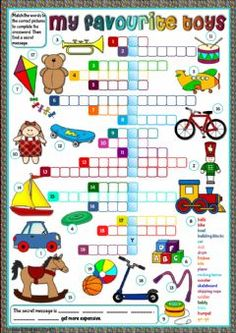 My favourite toys - crossword Language: English Grade/level: elementary School subject: English as a Second Language (ESL) Main content: Toys Other contents: English Worksheets For Kids, English Activities, Reading Activities, Educational Activities, Vocabulary Worksheets, English Vocabulary, Kids Crossword Puzzles, Toy Labels, General Knowledge Facts