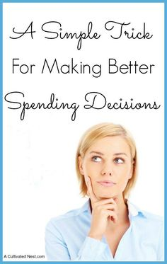 Here is a simple frugal money saving trick that I use to help me make better spending decisions and I think it can help you too!