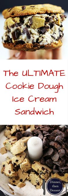 The Ultimate Cookie Dough Sandwich with Cookie Dough flavored Ice Cream, Chocolate Chip Cookie Dough Chunks (Eggless) sandwich between 2 fresh baked Chocolate Chip Cookies