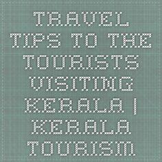 Travel Tips to the tourists visiting Kerala | Kerala Tourism