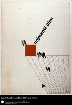 Closer View Book cover design and typography by Ladislav Sutnar for Nejmenší dům (The Smallest House) edited by Oldřich Stary and Ladislav Sutnar. Praha, Svaz československého díla, 1931.