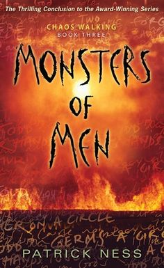 Monsters of Men - Patrick Ness. Finished 11.20.12 (audio book)