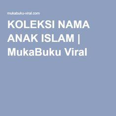 KOLEKSI NAMA ANAK ISLAM | MukaBuku Viral
