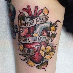 """I'm Not Afraid To Walk This World Alone"" tattoo by at Tribute Tattoo Parlor in Waterford Township, MI Tattoo Band, Tattoo Henna, Chemical Tattoo, Body Art Tattoos, Cool Tattoos, Tatoos, Alone Tattoo, Tribute Tattoos, Tatuaje Old School"