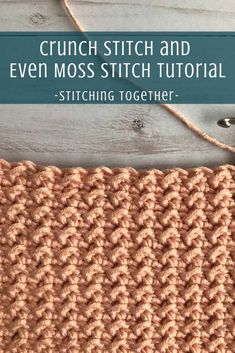 learn how to crochet both the crunch stitch and the even moss stitch with this step by step tutorial. The two crochet stitches are so similar and once you've learned one you'll pick right up on the other.