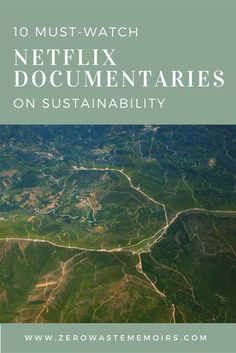 Netflix isone of the first places I go when I'm ready to dig deep into learning something new. I am a huge fan of the documentaries section! Here are the 10 Netflix documentaries on sustainability and wellness that are at the top of my list. Not gonna lie, there are few things I enjoy more …