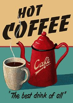 Where To Buy Retro Coffee Maker unlike Coffee Meets Bagel Kitchener Coffee Cup Art, Coffee Poster, Coffee Cafe, Coffee Quotes, Coffee Humor, Vintage Labels, Vintage Ads, Etiquette Vintage, Coffee Signs
