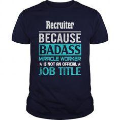 Recruiter job title recruiter shirt, recruiter mug, recruiter gifts, recruiter quotes funny #recruiter #hoodie #ideas #image #photo #shirt #tshirt #sweatshirt #tee #gift #perfectgift #birthday #Christmas