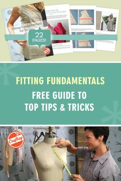 Fitting Fundamentals for Sewers is a PDF guide available exclusively on Craftsy, featuring 22 pages of tips, insights and photo tutorials from four trusted sewing experts. Instantly download this printable guide absolutely free, and enjoy it anytime, anywhere.