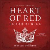 Rebecca Belliston, Heart of Red, Blood of Blue