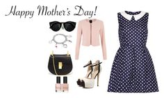 """""""Mother's Day"""" by fashion-cdlii ❤ liked on Polyvore"""