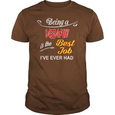 Being A Memaw Is The Best Job T-Shirt #gift #ideas #Popular #Everything #Videos #Shop #Animals #pets #Architecture #Art #Cars #motorcycles #Celebrities #DIY #crafts #Design #Education #Entertainment #Food #drink #Gardening #Geek #Hair #beauty #Health #fitness #History #Holidays #events #Home decor #Humor #Illustrations #posters #Kids #parenting #Men #Outdoors #Photography #Products #Quotes #Science #nature #Sports #Tattoos #Technology #Travel #Weddings #Women