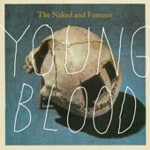 Google Image Result for http://upload.wikimedia.org/wikipedia/en/6/65/The_Naked_and_Famous_Young_Blood_UK.jpg