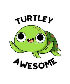 'Turtley Awesome Animal Pun' by punnybone - Funny food puns - Funny Food Puns, Punny Puns, Cute Jokes, Cute Puns, Kid Puns, Cute Food Drawings, Cute Animal Drawings, Kawaii Drawings, Chat Kawaii