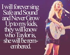 Long Live, Taylor Swift. You made us proud, & one day you will be remembered <3