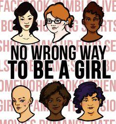 no wrong way to be a girl