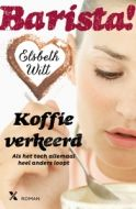 Barista! Koffie verkeerd - Chicklit.nl