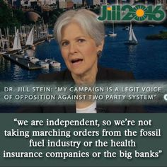 Jill Stein: a legit voice against the 2-party system!