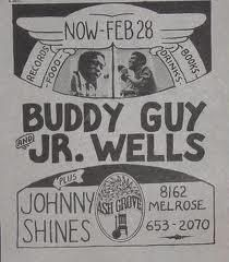 Buddy Guy and Jr Wells a the Ash Grove