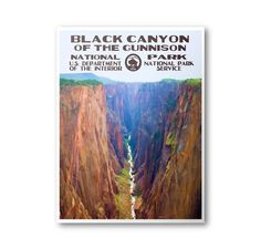 This Black Canyon Of The Gunnison National Park print is a unique tribute to the WPA posters that were created in the 1930's and 1940's. The WPA posters were originally constructed as a government ini
