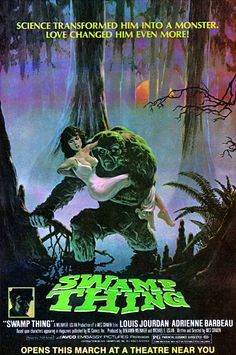 Swamp Thing, with Adrienne Barbeau; saw this in Vinita, OK ! Swamp Thing Movie, Swamp Thing 1982, Horror Movie Posters, Horror Films, Film Posters, Dc Movies, Scary Movies, Good Movies, Iconic Movies