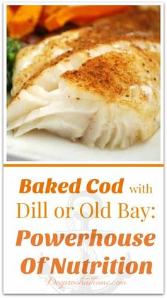 Baked Cod with Dill or Old Bay: Powerhouse Of Nutrition. Tender baked cod fillets with dill and Old Bay seasoning. Baked Cod with Dill or Old Bay: Powerhouse Of Nutrition. Tender baked cod fillets with dill and Old Bay seasoning. Seafood Dishes, Seafood Recipes, Gourmet Recipes, Baking Recipes, Grilled Cod Recipes, Baked Cod Recipes Healthy, Healthy Food, Cod Filet Recipes, Easy Cod Recipes
