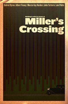 Miller's Crossing Movie Poster by ruffydrier on Etsy https://www.etsy.com/listing/105631318/millers-crossing-movie-poster