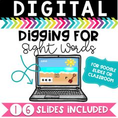 Digging for Sight Words is a great Kindergarten Digital Resource to introduce the use of Google Slides of Google Classroom. Students build sight words and there is an optional recording sheet.
