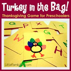 "Turkey game:  Reach in the bag, grab a card.  If it's a letter, say the sound. If it's a turkey, run around the room ""gobbling""!"