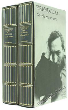 NOVELLE PER UN ANNO. Volume I - Tomo I e II. Pirandello Luigi. Mondadori, Meridiani 1996 - Bergoglio Libri d'Epoca