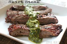 "Skirt Steak with Chimichurri Sauce #cincodemayo | ""Substitute red wine vinegar with raw apple cider vinegar or beef broth."" -MB."