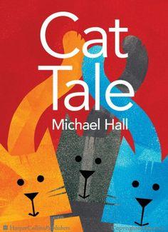 Cat Tale - Michael Hall - Hardcover
