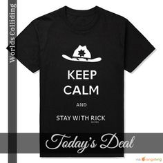 Today Only! $10 OFF [New The Walking Dead Keep Calm And Stay With Rick T-shirt]. Buy now: http://worlds-colliding.myshopify.com/products/new-the-walking-dead-keep-calm-and-stay-with-rick-t-shirt?utm_source=Pinterest&utm_medium=Orangetwig_Marketing&utm_campaign=Daily%20Deals Use Promo Code: FACEBOOK Follow us on Pinterest to be the first to see our exciting Daily Deals.   #smallbiz #love #instacool #shop #shopping #onlineshopping #instashop #instafollow #musthave #instagood #photooftheday…