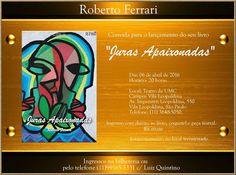 """06/04 ♥ Inédito Lançamento do Livro de Roberto Ferrari """"JURAS APAIXONADAS"""" no Teatro UMC ♥ SP ♥  http://paulabarrozo.blogspot.com.br/2016/04/0604-inedito-lancamento-do-livro-de.html"""