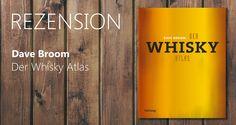 Unverzichtbar für Einsteiger und Kenner: Der Whisky Atlas | Vinifera-Mundi, News! Vinifera, Whisky, Reading, Whiskey