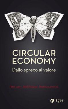 L'Economia circolare è una cagata pazzesca!