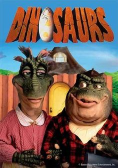 "Dinosaurs (1991) Combining advanced puppetry and animatronics, this domestic sitcom created by The Jim Henson Company evokes the comic Stone Age of the ""Flintstones,"" but bases it instead on a typical prehistoric suburban family of dinosaurs. Earl Sinclair is a loud but loveable mega-reptile, working to provide a good home for wife, Fran, and their three boisterous dino-kids -- Robby, Charlene and Baby -- while also trying to satisfy cantankerous Grandma Ethyl."