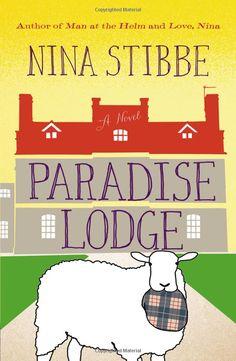 Paradise Lodge: Nina Stibbe: 9780316309318: Amazon.com: Books