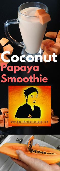 A papaya coconut smoothie is an easy and healthy way to get your protein and carbs and protein.
