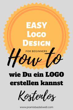 Ein Logo zu erstellen schüchtert Dich ein? Das muss es nicht! Ich zeige Dir, wie Du ganz einfach und gratis ein Logo erstellen kannst. Auch wenn du keine Ahnung vom designen hast! | #logodesign #logoerstellen #kostenloslogo #canva #anleitung |