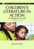 Children's Literature in Action: a Librarian's Guide by Sylvia M. Vardell  #DOEBibliography