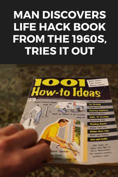 Man Discovers Life Hack Book From The 1960s, Tries It Out - Check out these 60 year old life hacks from the good ol' days #lifehacks