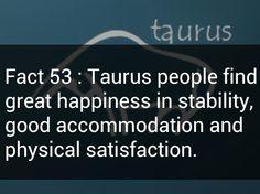 Taurus simple life.