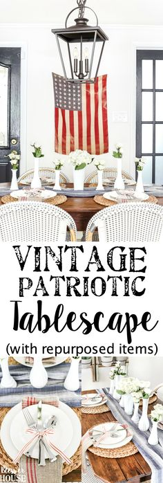 Vintage Patriotic Tablescape | blesserhouse.com - 5 tips for decorating a vintage patriotic tablescape on a budget for July 4th, Veteran's Day, or Memorial Day using repurposed items. #patrioticdecor #tablescape